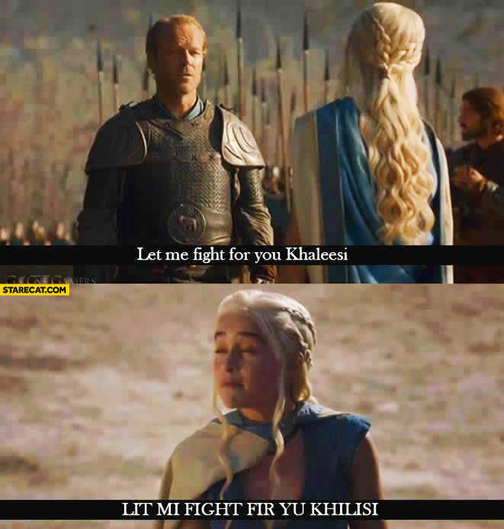 let-me-fight-for-you-khaleesi-lit-mi-fight-fir-you-khalisi