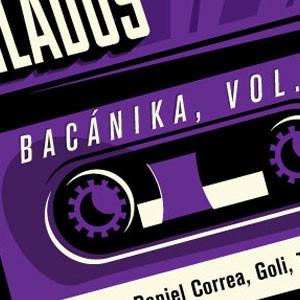 Compilados Bacánika, Vol. 7
