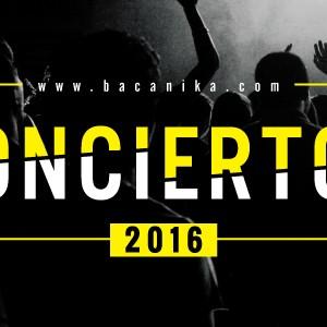 LOS CONCIERTOS DE 2016