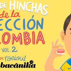 Tipos de hinchas de la Selección Colombia Vol.2